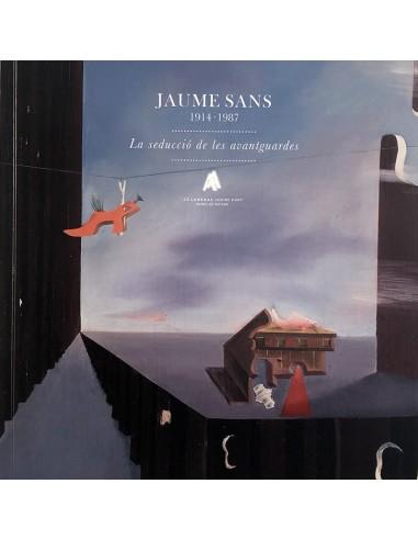 Jaume Sans 1914-1987. La seducció de...