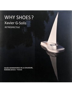 Why Shoes? Xavier G-Solís....