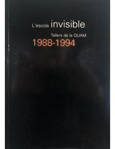 L'escola invisible. Tallers...