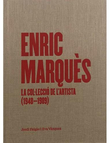 Enric Marquès. La col·lecció de...