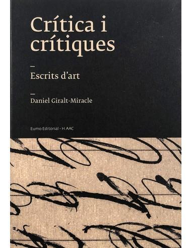 Crítica i crítiques. Escrits d'art.