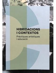 Hibridacions i Contextos....