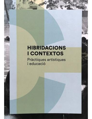 Hibridacions i Contextos. Pràctiques...