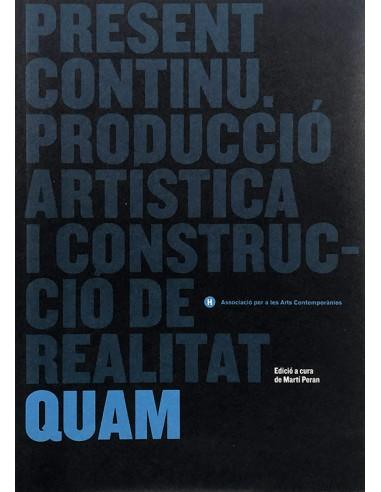 Present Continu, Producció artística...