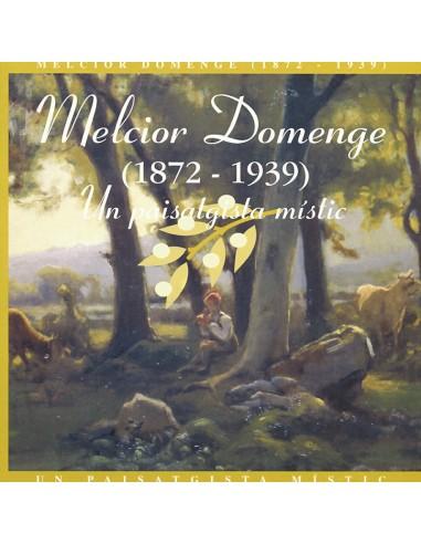 Melcior Domenge (1872-1939): Un...