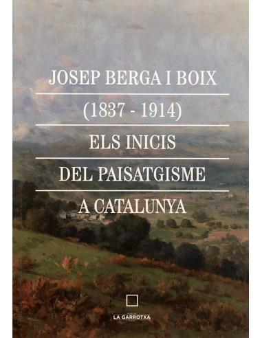 Josep Berga i Boix (1837-1914). Els...