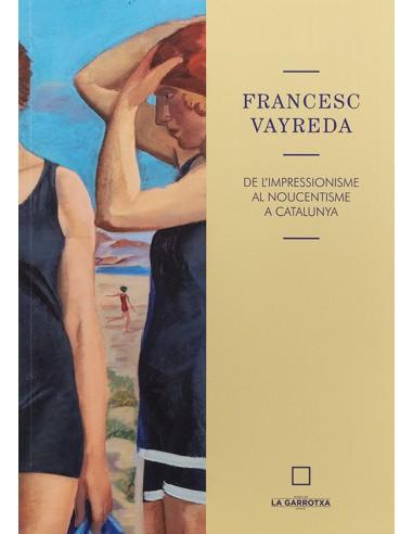 Francesc Vayreda: from Impressionism...
