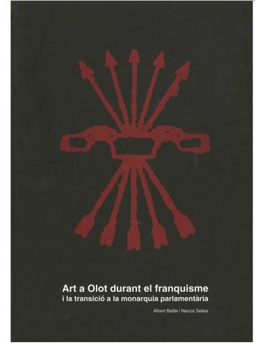 Art a Olot durant el franquisme i la...