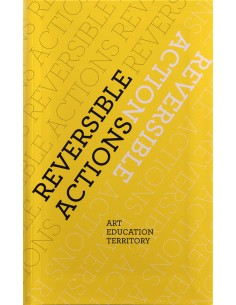 Reversible actions. Art,...
