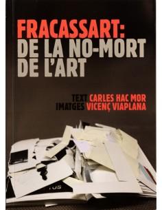 Fracassart: la no-mort de...