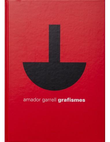 Amador Garrell, Grafismes...