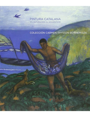 Catalan Painting from Naturalism to...