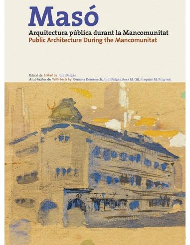 Masó. Arquitectura pública durant la...