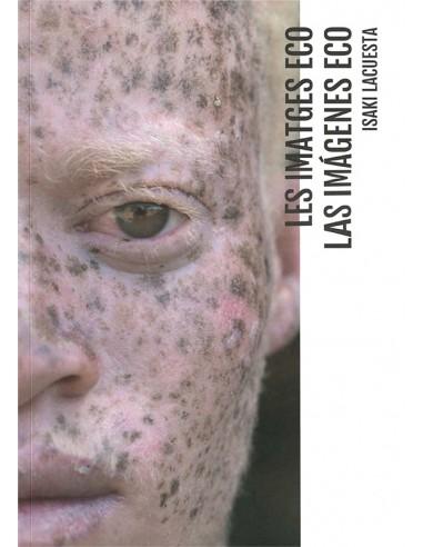 Las imágenes Eco, Isaki Lacuesta