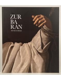 Zurbarán, una nueva mirada