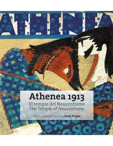 Athenea 1913. The Temple of Noucentisme.