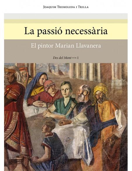La passió necessària. El pintor Marian Llavanera.Úrsula LLibres