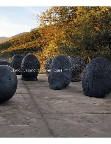 Claudi Casanovas. Ceràmiques, 1975-2015.