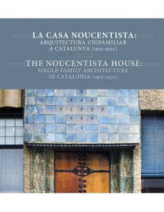 The noucentista house:...
