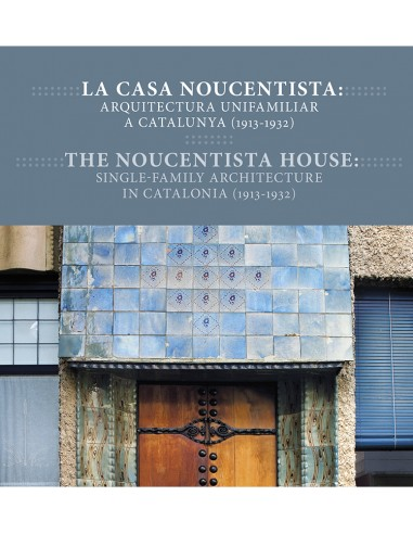 The noucentista house: single-family...